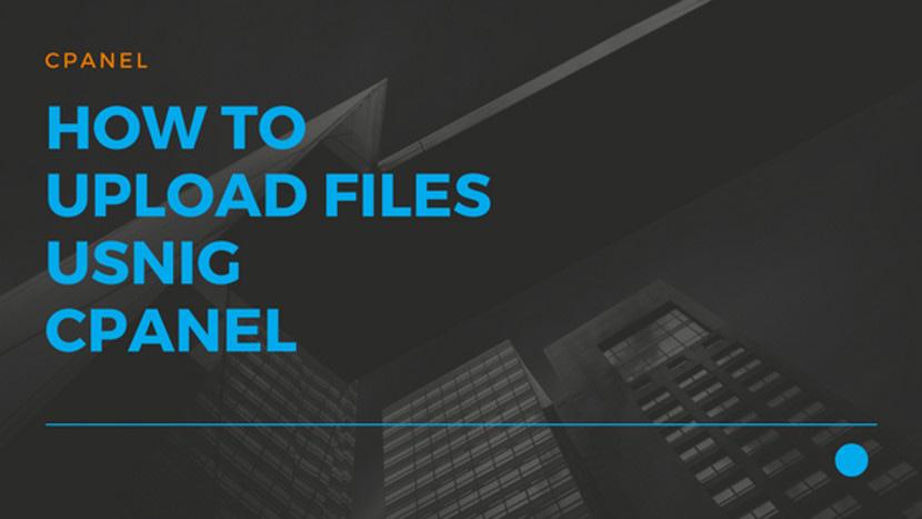 10 How to upload files usnig cPanel
