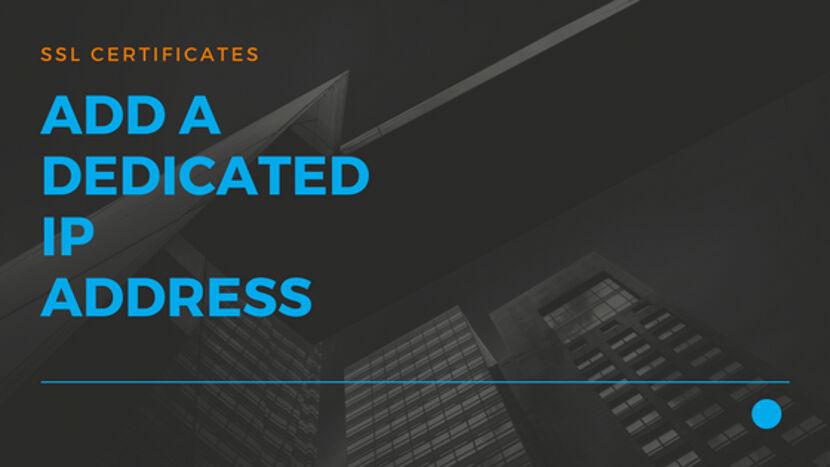 11 Add a Dedicated IP address