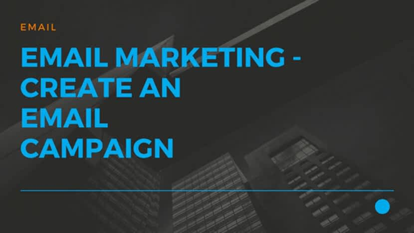 22 Email Marketing - Create an eMail Campaign