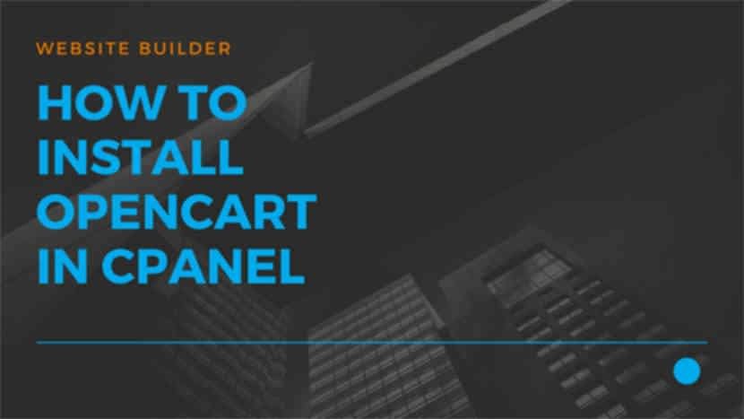 How to Install Opencart in cPanel
