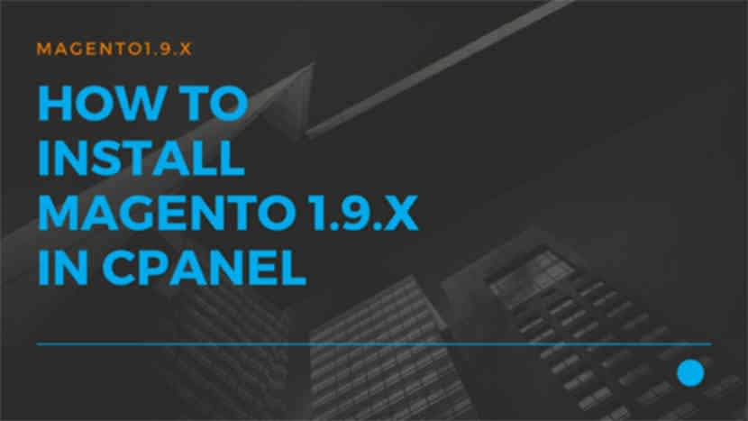 34 How to install Magento 1.9.x in cPanel