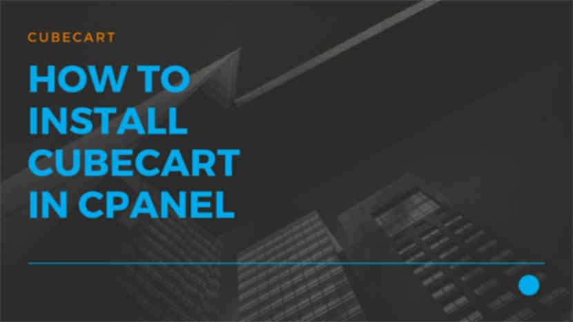 37 How to install Cubecart in cPanel