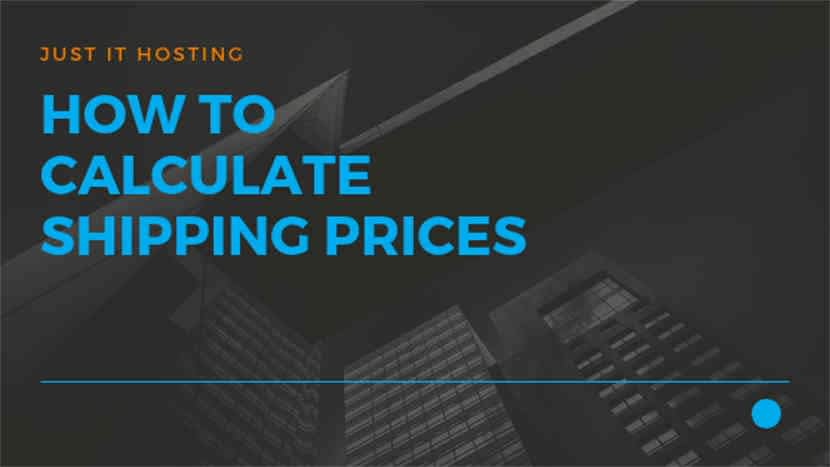 47 How to calculate Shipping Prices - How to start your own Online Store
