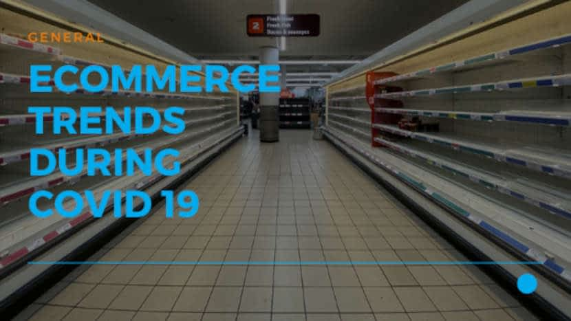 01 ecommerce trends during covid 19