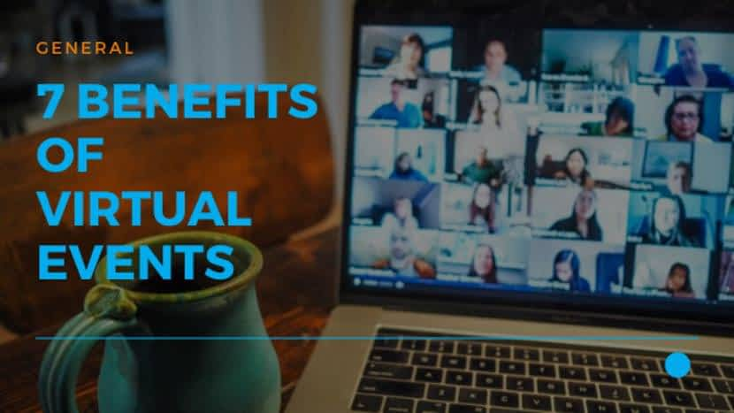7 Benefits of Virtual Events 01